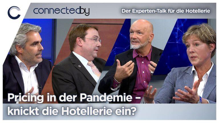 Pricing in der Pandemie – knickt die Hotellerie ein? connectedby 07.07.2021 – Talk